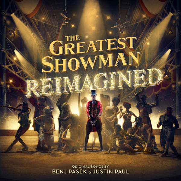 the greatest showman reimagined by various artists on apple music