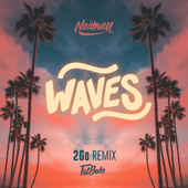 Waves (2Go Remix) - Naâman & Fatbabs