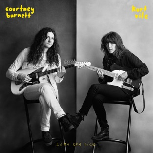 Lotta Sea Lice – Courtney Barnett & Kurt Vile