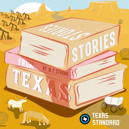 Cover image of Texas Standard » Stories from Texas