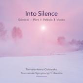 Into Silence: Pärt Vasks Górecki Pelēcis