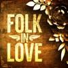 Folk In Love