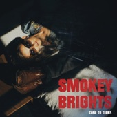 Smokey Brights - Come To Terms
