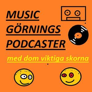 Music Görnings Podcaster - med Dom Viktiga Skorna