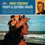 Bing Crosby - Frangipani Blossom