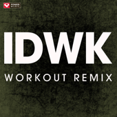 Idwk (Extended Workout Remix)
