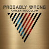 Parker McCollum - Probably Wrong  artwork