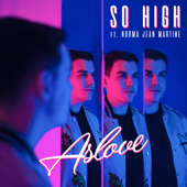 So High (feat. Norma Jean Martine)