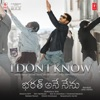 I Dont Know From Bharat Ane Nenu Single