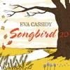 Songbird 20, Eva Cassidy