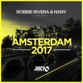 Robbie Rivera & NXNY Present Amsterdam 2017