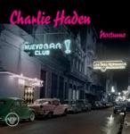 Charlie Haden - Noche de Ronda (Ninth of Wandering)