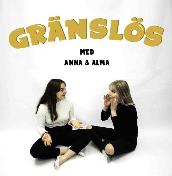 Gränslös - med Alma och Anna