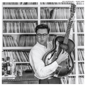 Nick Waterhouse - LA Turnaround