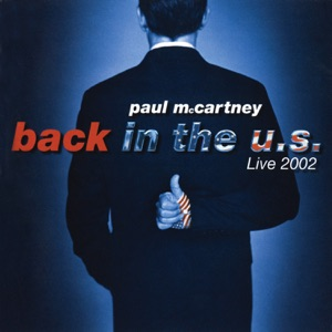 Back In the U.S. (Live 2002) Mp3 Download