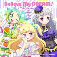 Believe My DREAM!