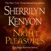 Sherrilyn Kenyon - Night Pleasures artwork