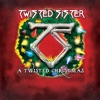 A Twisted Christmas, Twisted Sister