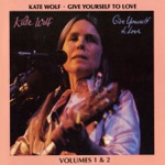 Kate Wolf - Peaceful Easy Feeling (Live)