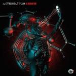 Astroglitch - The Breaking Point