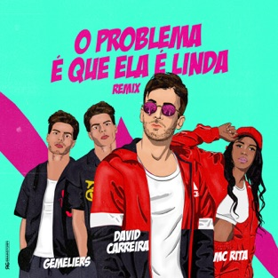 David Carreira – O Problema É Que Ela É Linda (feat. MC Rita & Gemeliers) – Single [iTunes Plus AAC M4A]