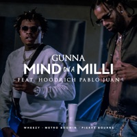 Mind On a Milli (feat. Hoodrich Pablo Juan) - Single Mp3 Download