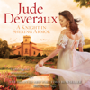 Jude Deveraux - A Knight in Shining Armor (Unabridged)  artwork