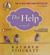 Kathryn Stockett - The Help (Unabridged)