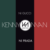 Ni Gucci Ni Prada - Kenny Man Cover Art