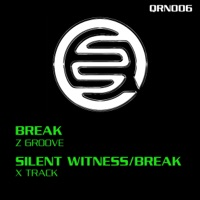 X Track - BREAK - SILENT WITNESS