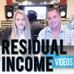 Residual Income Video Podcast