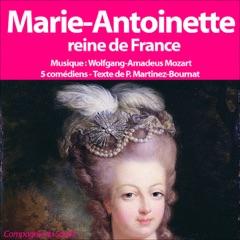 Marie Antoinette: Reine de France