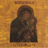 Batushka - Yekteniya IV - Milost