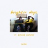 San Holo ft. Bipolar Sun... - Brighter Days