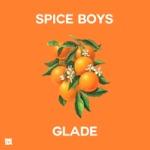 Spice Boys - I Don't Get Around