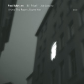 Paul MotianBill FrisellJoe Lovano - I Have The Room Above Her