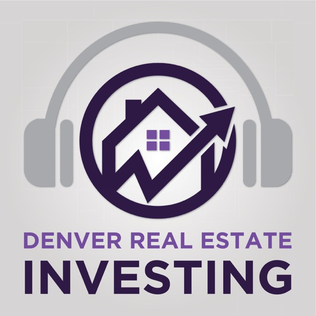 Denver Real Estate Investing Podcast by Chris Lopez ...