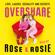 Rose Ellen Dix & Rosie Spaughton - Overshare
