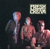 Fresh Cream (with Eric Clapton), Cream
