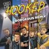 Hooked Borgeous Remix Single