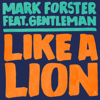 Mark Forster - Like a Lion (feat. Gentleman) Grafik
