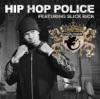 Hip Hop Police - Single