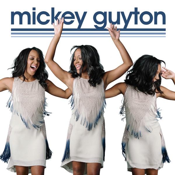Mickey Guyton - EP