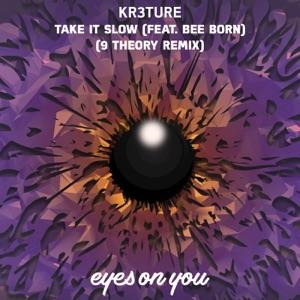 Take It Slow (9 Theory Remix) [feat. Bee Born] - Single