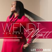 Let God Arise (Extended Version)-Wendi Henderson Wyatt