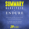 Zip Reads - Summary & Analysis of Endure: Mind, Body, and the Curiously Elastic Limits of Human Performance  A Guide to the Book by Alex Hutchinson (Unabridged) artwork