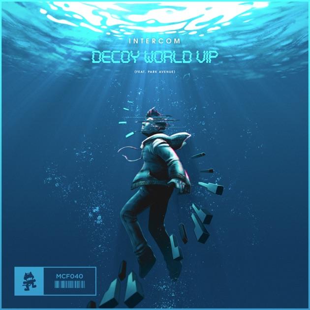Intercom – Decoy World VIP (feat. Park Avenue) – Single [iTunes Plus AAC M4A]