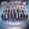 Los Gustos Que Me Doy, Banda Los Recoditos