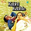 Kabhi Kabhie Original Motion Picture Soundtrack Dialogues Version