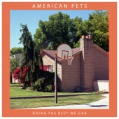American Pets - Dying Alone